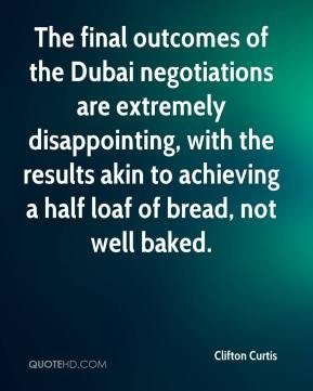 Clifton Curtis - The final outcomes of the Dubai negotiations are extremely disappointing, with the results akin to achieving a half loaf of bread, not well baked.