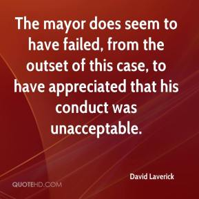 The mayor does seem to have failed, from the outset of this case, to have appreciated that his conduct was unacceptable.