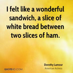 White bread Quotes - Page 1 | QuoteHD