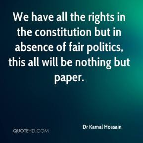 Dr Kamal Hossain - We have all the rights in the constitution but in absence of fair politics, this all will be nothing but paper.