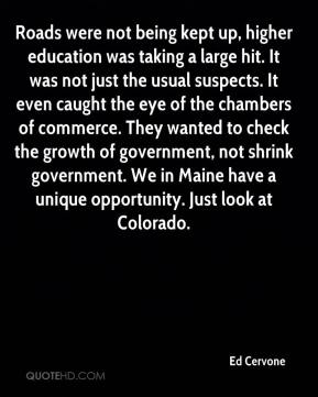 Roads were not being kept up, higher education was taking a large hit. It was not just the usual suspects. It even caught the eye of the chambers of commerce. They wanted to check the growth of government, not shrink government. We in Maine have a unique opportunity. Just look at Colorado.