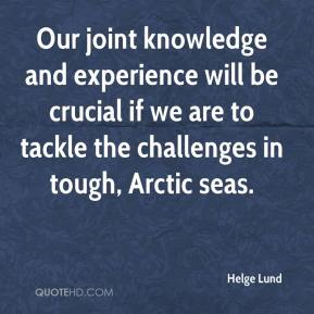 Helge Lund - Our joint knowledge and experience will be crucial if we are to tackle the challenges in tough, Arctic seas.