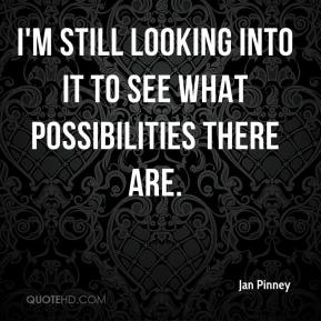 I'm still looking into it to see what possibilities there are.