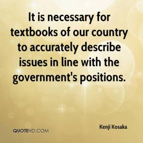 Kenji Kosaka  - It is necessary for textbooks of our country to accurately describe issues in line with the government's positions.