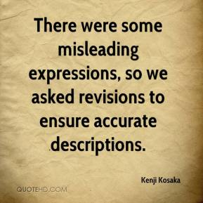 Kenji Kosaka  - There were some misleading expressions, so we asked revisions to ensure accurate descriptions.