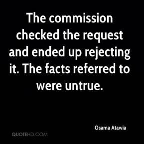 Osama Atawia  - The commission checked the request and ended up rejecting it. The facts referred to were untrue.
