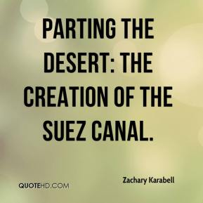 Zachary Karabell  - Parting the Desert: The Creation of the Suez Canal.