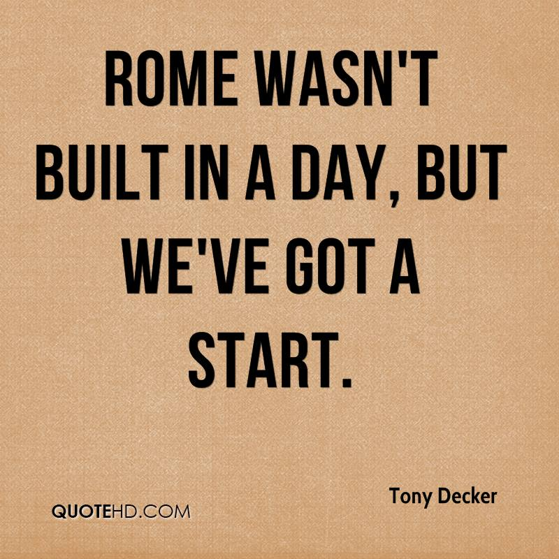 rome was built in a day essay Wikipedia:rome wasn't built in a day this page is an essay it contains the advice or opinions of one or more wikipedia contributors.