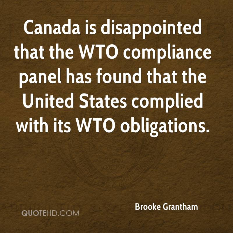 Canada is disappointed that the WTO compliance panel has found that the United States complied with its WTO obligations.