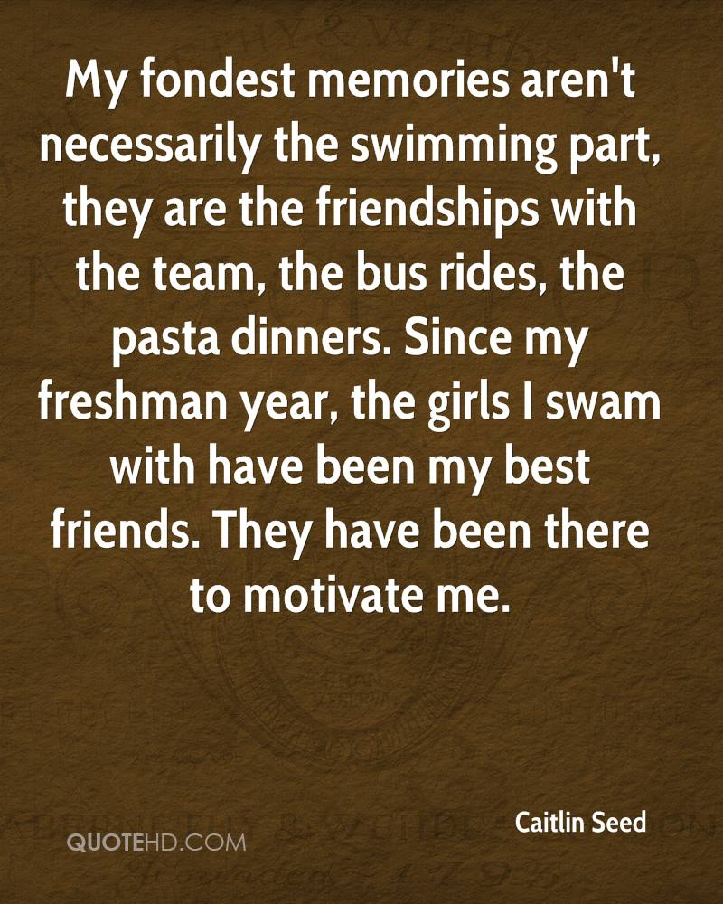 Quotes About Friendship And Memories Caitlin Seed Friendship Quotes  Quotehd