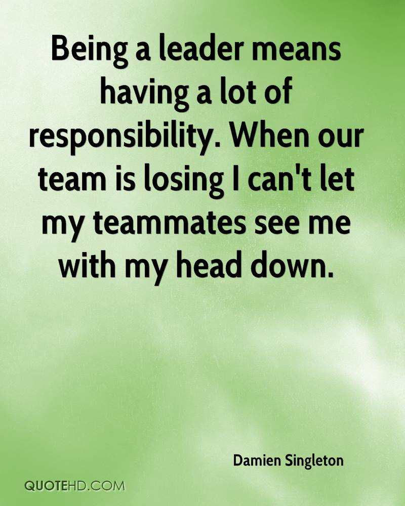 Quotes About Being A Leader Damien Singleton Quotes  Quotehd
