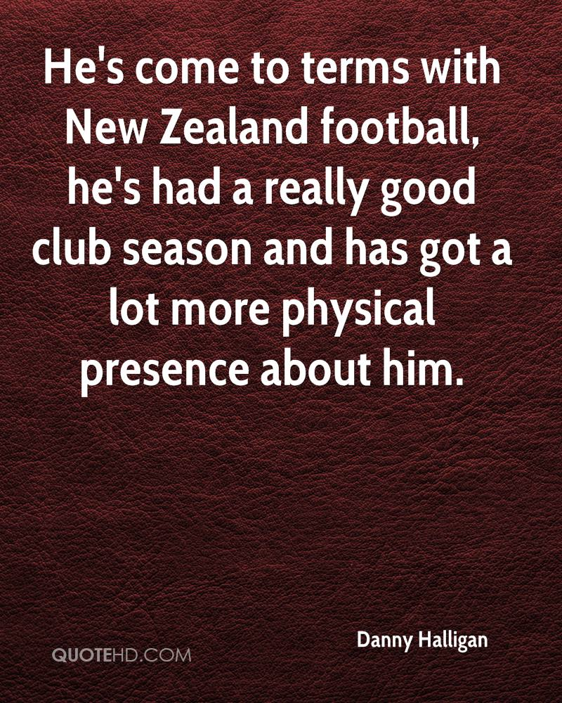 He's come to terms with New Zealand football, he's had a really good club season and has got a lot more physical presence about him.
