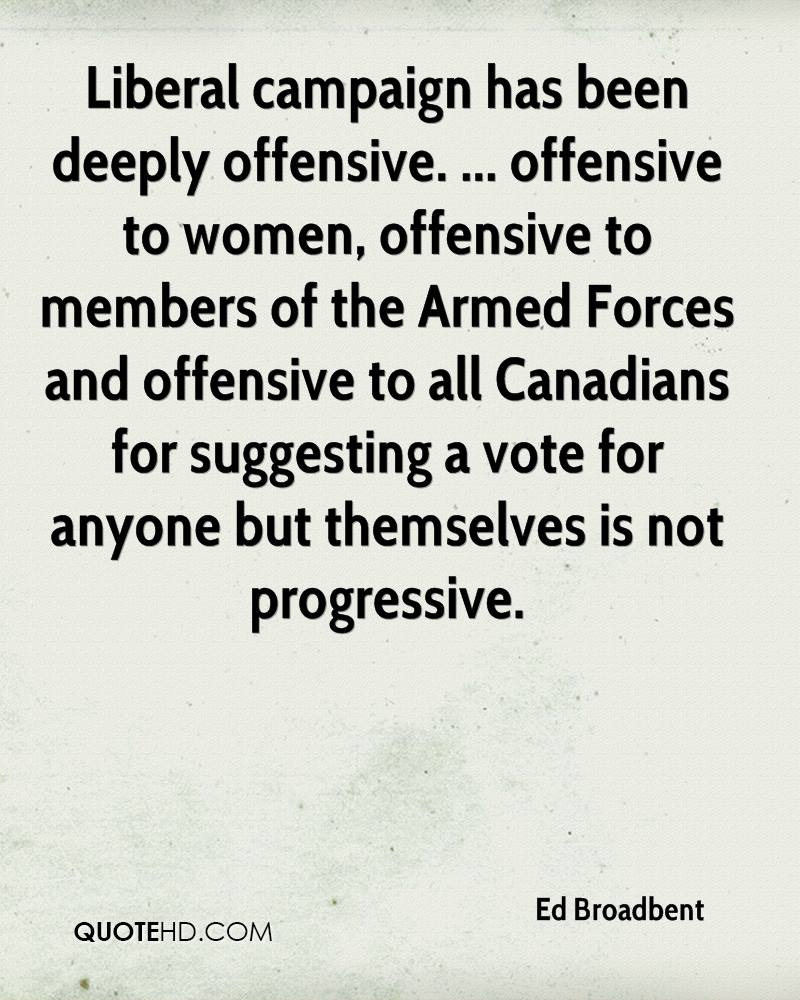 Offensive Quotes Ed Broadbent Quotes  Quotehd