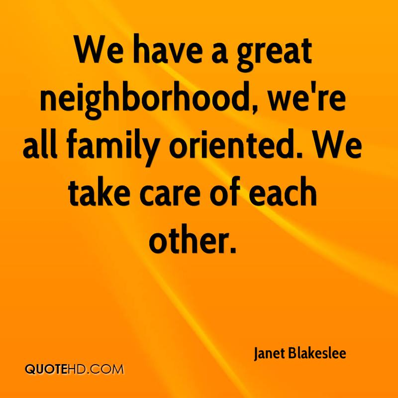 Take Care Of Each Other: Janet Blakeslee Quotes