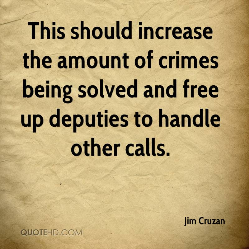 This should increase the amount of crimes being solved and free up deputies to handle other calls.