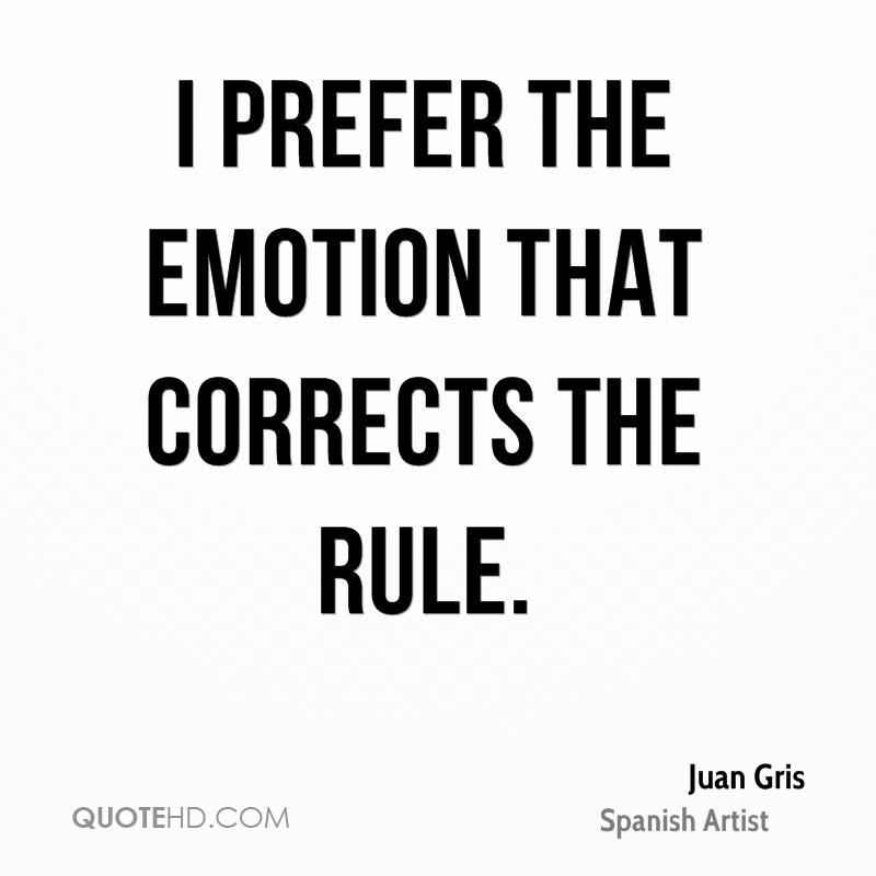 I prefer the emotion that corrects the rule.