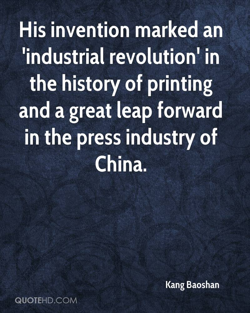 His invention marked an 'industrial revolution' in the history of printing and a great leap forward in the press industry of China.