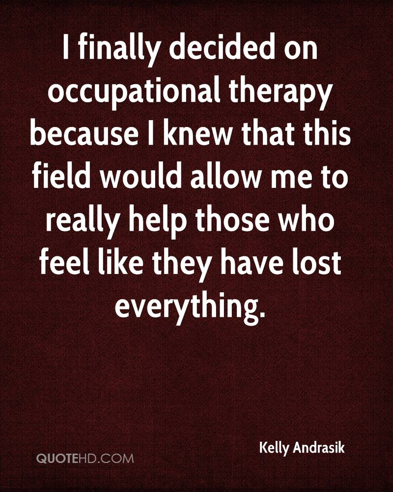Occupational Therapy Quotes Prepossessing Occupational Therapy Quotes Amusing 22 Best Ot Quotes Images On