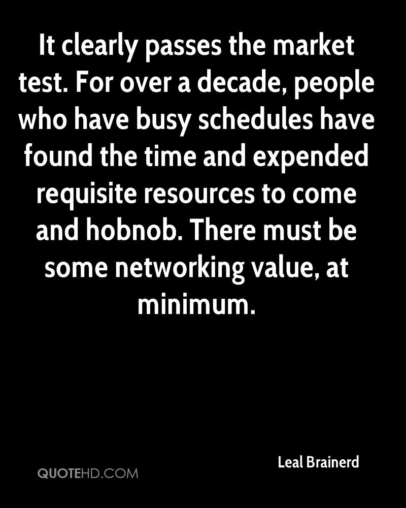 It clearly passes the market test. For over a decade, people who have busy schedules have found the time and expended requisite resources to come and hobnob. There must be some networking value, at minimum.