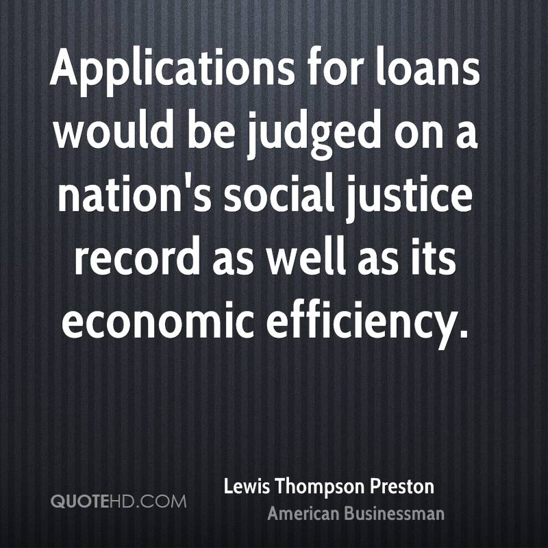 Applications for loans would be judged on a nation's social justice record as well as its economic efficiency.