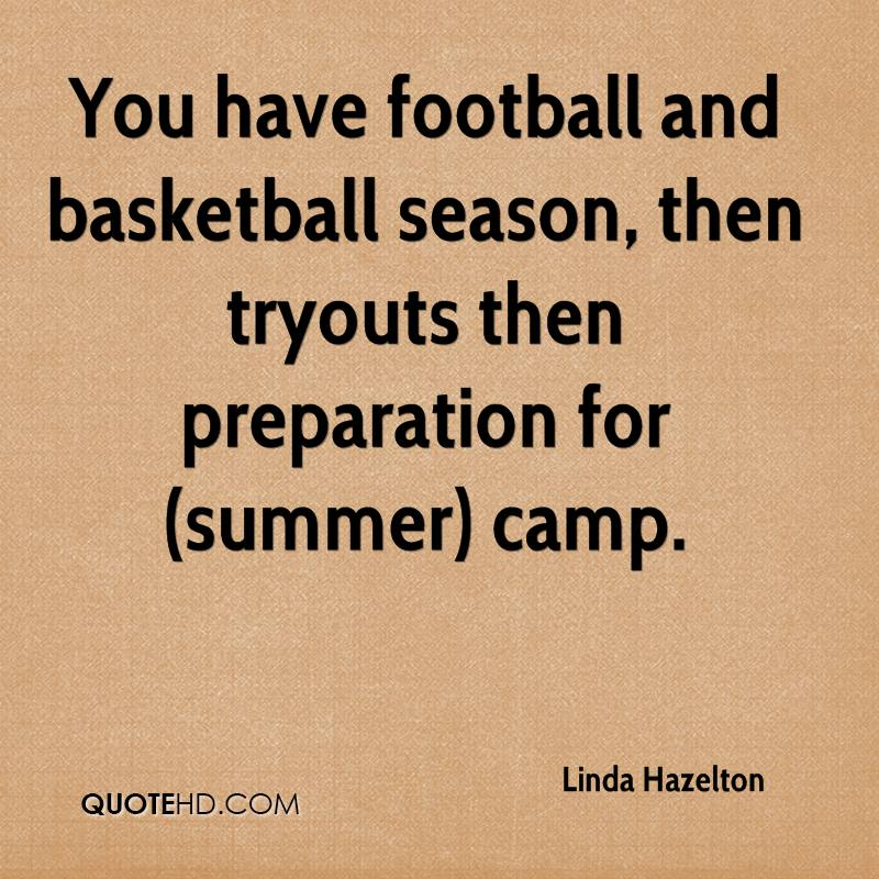 You have football and basketball season, then tryouts then preparation for (summer) camp.