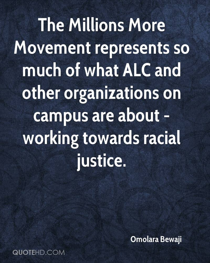 The Millions More Movement represents so much of what ALC and other organizations on campus are about - working towards racial justice.