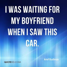 Arief Budiman - I was waiting for my boyfriend when I saw this car.