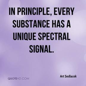 Art Sedlacek - In principle, every substance has a unique spectral signal.