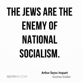 The Jews are the enemy of National Socialism.