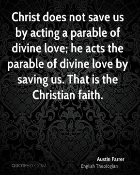 http://www.quotehd.com/imagequotes/authors19/tmb/austin-farrer-theologian-quote-christ-does-not-save-us-by-acting-a.jpg