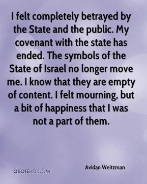 Avidan Weitzman - I felt completely betrayed by the State and the public. My covenant with the state has ended. The symbols of the State of Israel no longer move me. I know that they are empty of content. I felt mourning, but a bit of happiness that I was not a part of them.