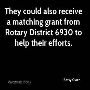 They could also receive a matching grant from Rotary District 6930 to help their efforts.