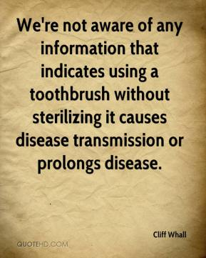 We're not aware of any information that indicates using a toothbrush without sterilizing it causes disease transmission or prolongs disease.