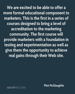 Flint McGlaughlin - We are excited to be able to offer a more formal educational component to marketers. This is the first in a series of courses designed to bring a level of accreditation to the marketing community. The first course will provide marketers with a foundation in testing and experimentation as well as give them the opportunity to achieve real gains through their Web site.
