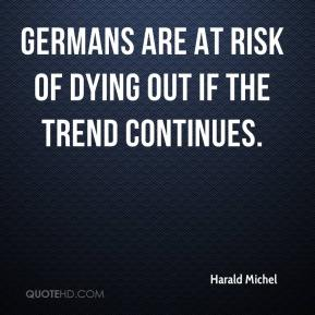 Germans are at risk of dying out if the trend continues.