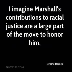 I imagine Marshall's contributions to racial justice are a large part of the move to honor him.