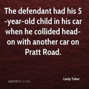 The defendant had his 5-year-old child in his car when he collided head-on with another car on Pratt Road.