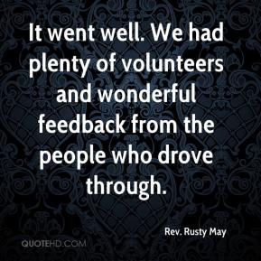 Rev. Rusty May  - It went well. We had plenty of volunteers and wonderful feedback from the people who drove through.