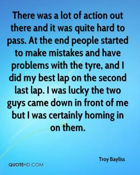 Troy Bayliss  - There was a lot of action out there and it was quite hard to pass. At the end people started to make mistakes and have problems with the tyre, and I did my best lap on the second last lap. I was lucky the two guys came down in front of me but I was certainly homing in on them.