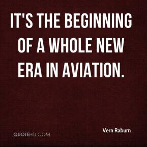 Vern Raburn  - It's the beginning of a whole new era in aviation.