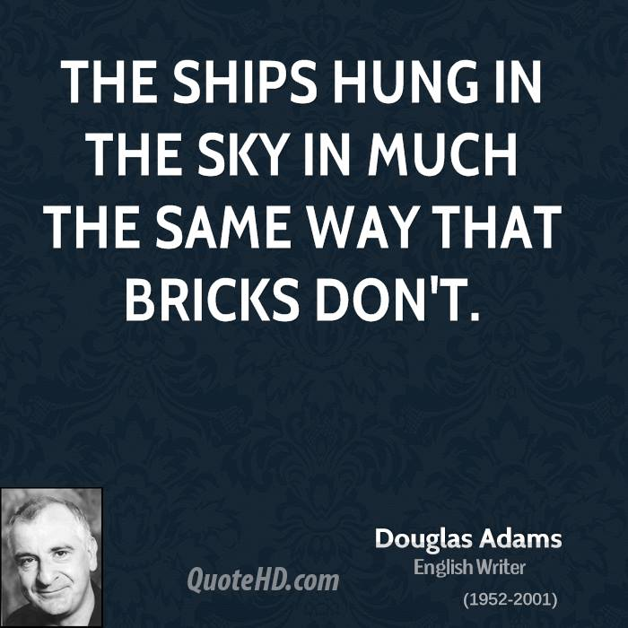 Hitchhiker's Guide to the Galaxy Douglas Adams Quotes