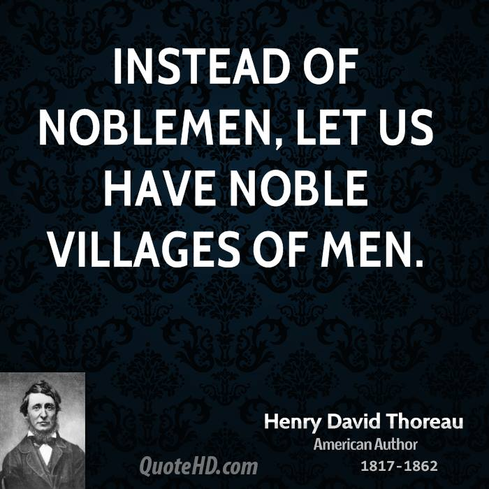 """thoreau single guys Vitality and force of a single living man  motto in 'civil disobedience,'"""" thoreau society bulletin,  all men recognize the right of revolution."""