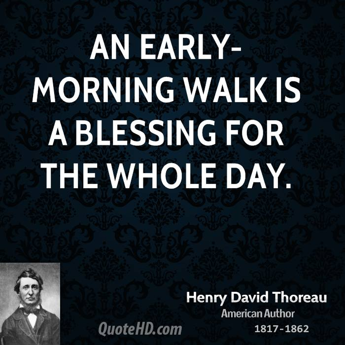 Early Morning Blessing Quotes: Henry David Thoreau Quotes