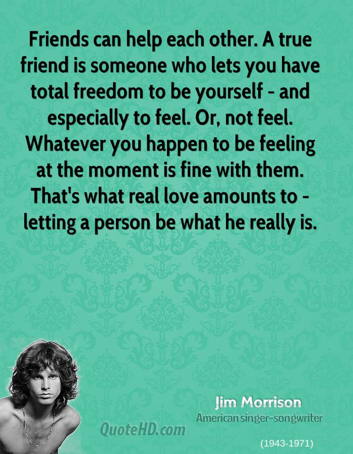 Friends can help each other a true friend is someone who lets you