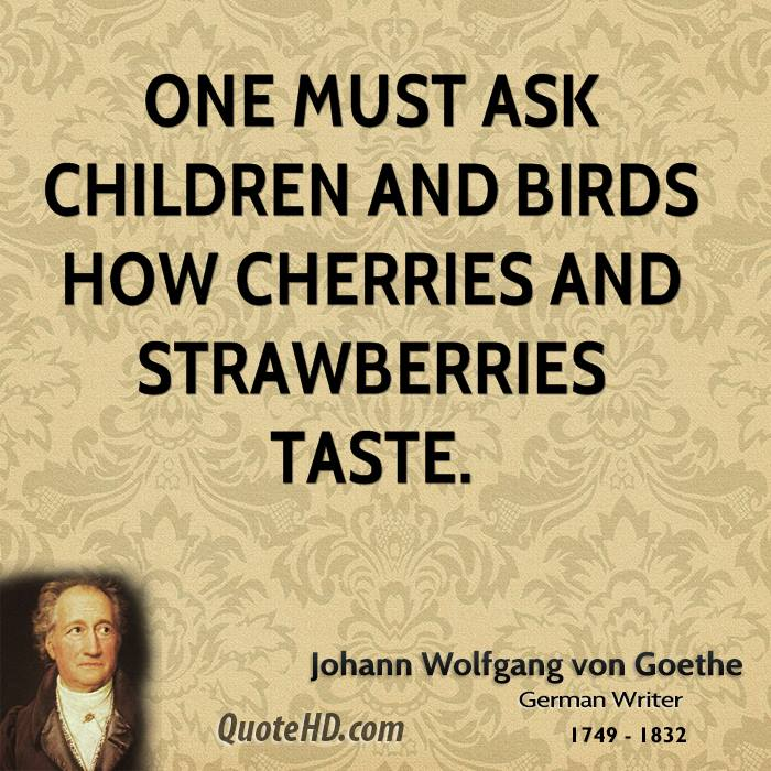 Goethe Quotes About Love: Johann Wolfgang Von Goethe Nature Quotes
