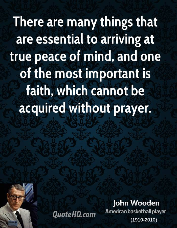 John Wooden Quotes On Love: John Wooden Peace Quotes