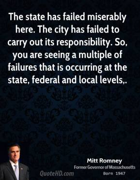 The state has failed miserably here. The city has failed to carry out its responsibility. So, you are seeing a multiple of failures that is occurring at the state, federal and local levels.