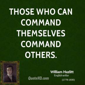Those who can command themselves command others.