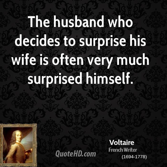 Voltaire Wife Quotes