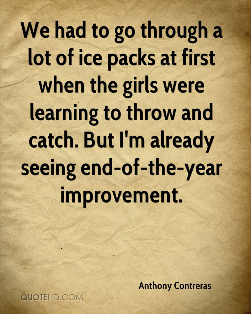 We had to go through a lot of ice packs at first when the girls were learning to throw and catch. But I'm already seeing end-of-the-year improvement.